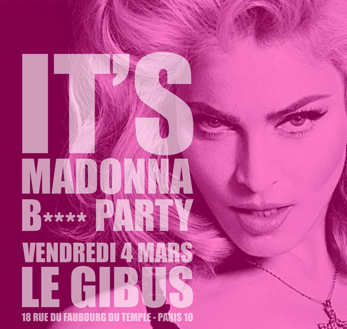 Soirée Madonna Bitch Paris