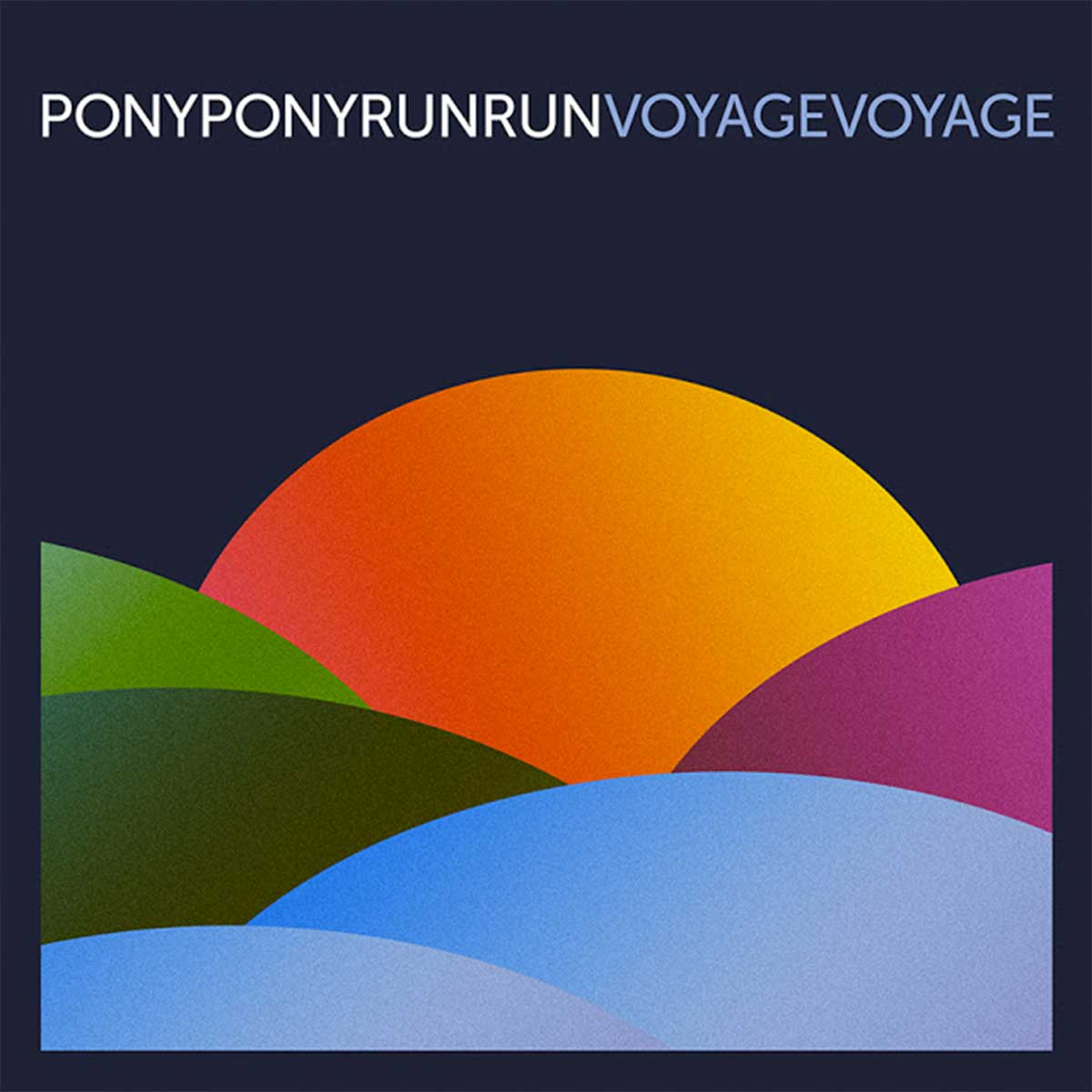 pony pony run run voyage voyage