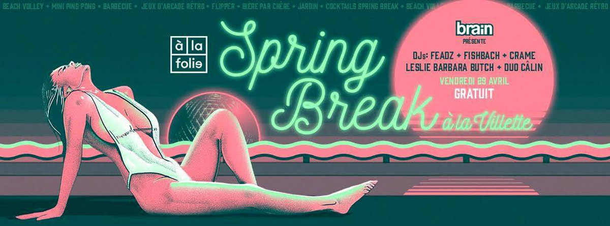 agenda-clubbing-tetu-gay-brain-spring-break