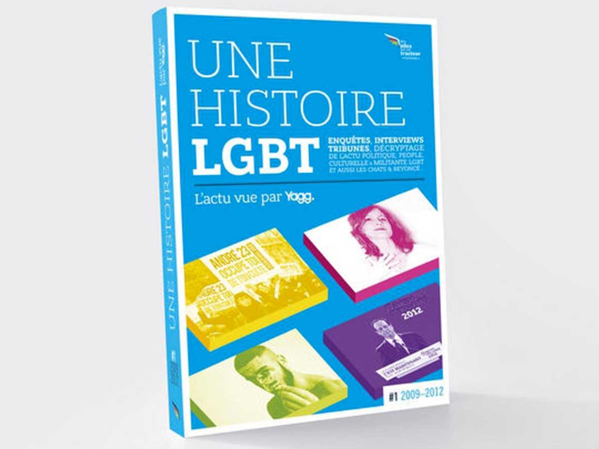 """Un livre Yagg pour conserver """"Une Histoire LGBT"""""""