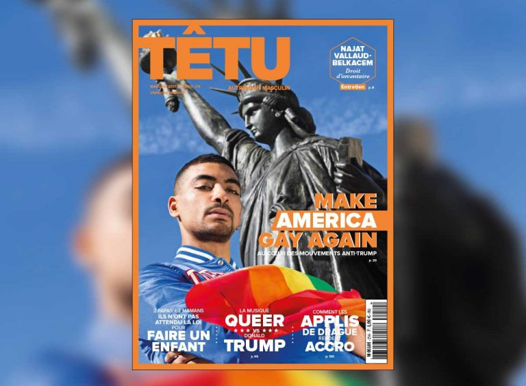 magazine TÊTU numéro 214 make america gay again