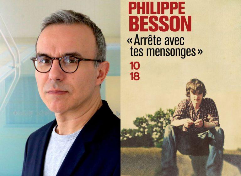 """Philippe Besson """"Arrête avec tes mensonges"""""""